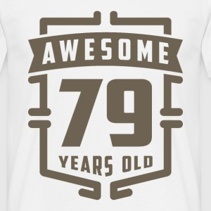 Awesome 79 Years Old - Men's T-Shirt