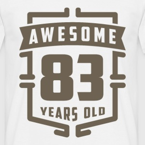 Awesome 83 Years Old - Men's T-Shirt