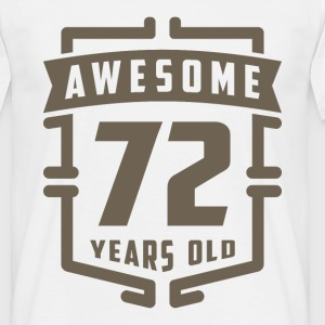 Awesome 72 Years Old - Men's T-Shirt