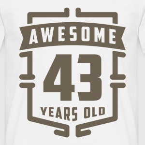 Awesome 43 Years Old - Men's T-Shirt