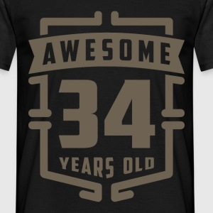 Awesome 34 Years Old - Men's T-Shirt