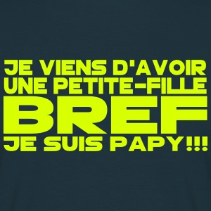 bref je suis papy 2 Tee shirts - T-shirt Homme