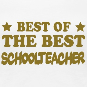 Best of the best schoolteacher T-Shirts - Women's Premium T-Shirt