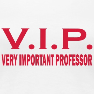 Very important professor T-Shirts - Women's Premium T-Shirt