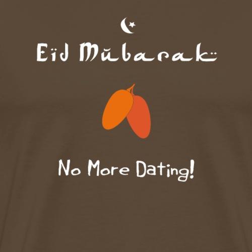 Eid Mubarak -No More Dating