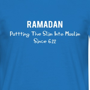 Ramadan - Putting The Slim Into Muslim Since 622 - Men's T-Shirt