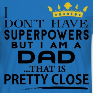 SUPER DAD! T-Shirts - Men's T-Shirt