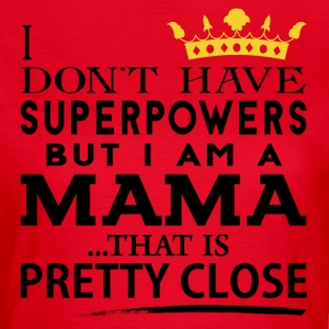 SUPER MAMA! T-Shirts - Women's T-Shirt