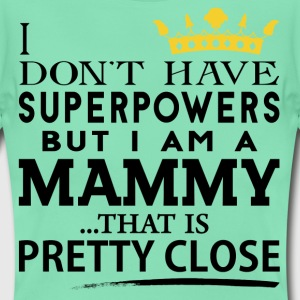 SUPER MAMMY! T-Shirts - Women's T-Shirt