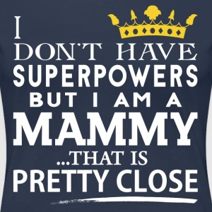 SUPER MAMMY! T-Shirts - Women's Premium T-Shirt