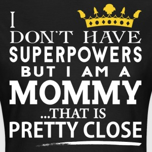 SUPER MOMMY! T-Shirts - Women's T-Shirt
