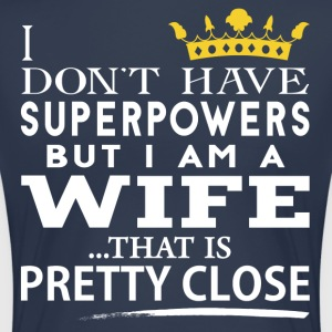 SUPER WIFE! T-Shirts - Women's Premium T-Shirt