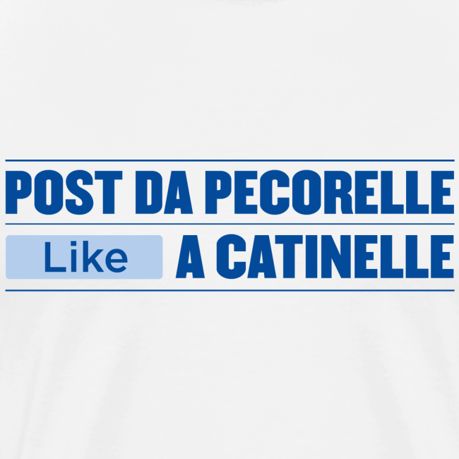Post da PECORELLE, LIKE a catinelle