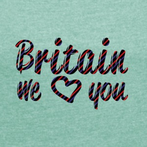 Britain T-Shirts - Women's T-shirt with rolled up sleeves