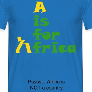 Africa is not a country - Men's T-Shirt