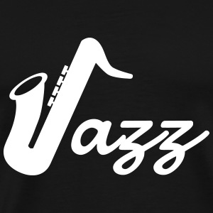 Jazz - Music - Blues - Funk - Jazzman - Groove T-Shirts - Men's Premium T-Shirt
