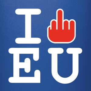 i fck EU European Union Brexit Mugs & Drinkware - Full Colour Mug