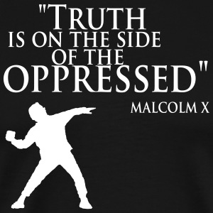 Truth is on the Side of the Oppressed - Men's Premium T-Shirt
