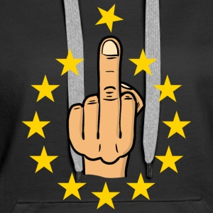 fuck eu / brexit / anti europe / fuck europe Sweat-shirts - Sweat-shirt à capuche Premium pour femmes