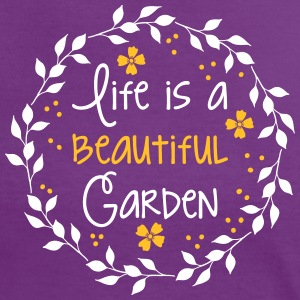 life is a beautiful garden T-Shirts - Women's Ringer T-Shirt