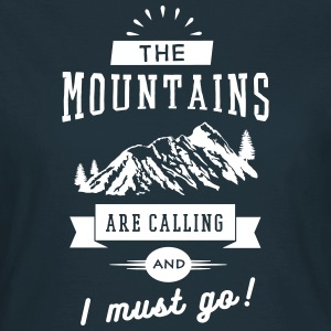 The Mountains Are Calling And I Must Go Camisetas - Camiseta mujer