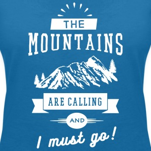The Mountains Are Calling And I Must Go T-Shirts - Women's V-Neck T-Shirt