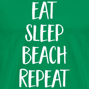 Eat, Sleep, Beach, Repeat T-Shirts - Männer Premium T-Shirt
