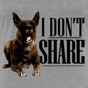 I do not share  - Women's Premium T-Shirt