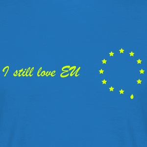 I still love EU - Men's T-Shirt