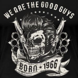 SSD Biker - we are the good guys - Skull Born 1966 - RAHMENLOS Motorrad Designs T-Shirts - Frauen Premium T-Shirt
