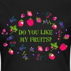 do_you_like_my_fruits_06201603 T-Shirts - Frauen T-Shirt