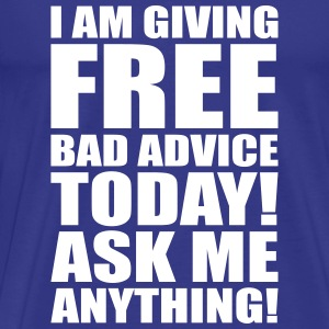 free bad advice T-skjorter - Premium T-skjorte for menn