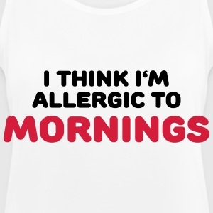 I think I'm allergic to mornings Vêtements Sport - Débardeur respirant Femme