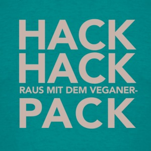 Hack, Hack! [Men/türkis] - Männer T-Shirt