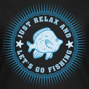 relax_and_lets_go_fishing_06201608 T-Shirts - Frauen T-Shirt