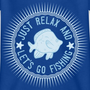 relax_and_lets_go_fishing_06201615 T-Shirts - Kinder T-Shirt