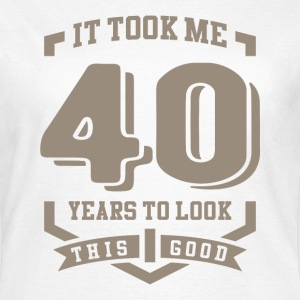 It Took Me 40 Years - Women's T-Shirt