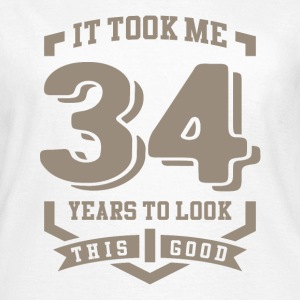 It Took Me 34 Years - Women's T-Shirt