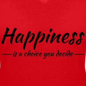 Happiness is a choice you decide T-shirts - T-shirt med v-ringning dam