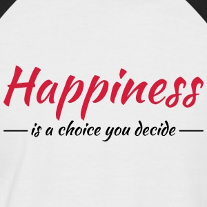 Happiness is a choice you decide Tee shirts - T-shirt baseball manches courtes Homme