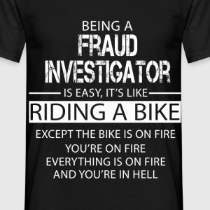 Fraud Investigator T-Shirts - Men's T-Shirt