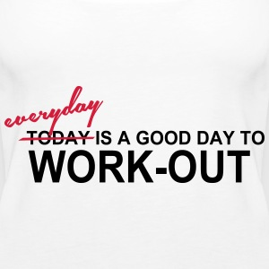 everyday is a good day to workout - Camiseta de tirantes premium mujer