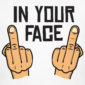 in your face / middlefingers / fuck you T-Shirts - Männer Bio-T-Shirt