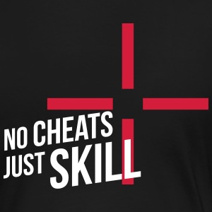 no cheats just skill T-Shirts - Frauen Premium T-Shirt