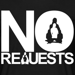 Cut Price No Requests T-Shirt For DJs - Men's T-Shirt