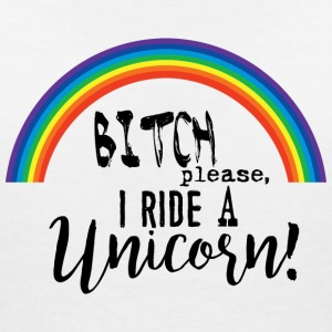 Bitch please, I ride a Unicorn! T-Shirts - T-shirt col V Femme