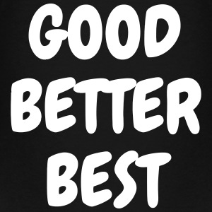 Good Better Best - Sport - Fun - Boss - Funny T-shirts - Premium-T-shirt barn