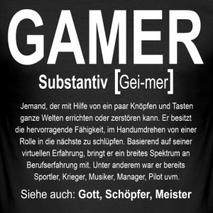 Gamer Definition T-Shirts - Männer Slim Fit T-Shirt