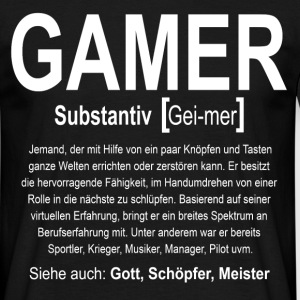 Gamer Definition T-Shirts - Männer T-Shirt
