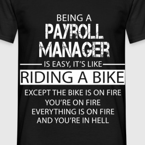 Payroll Manager T-Shirts - Men's T-Shirt